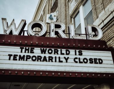 The World is Temporary Closed